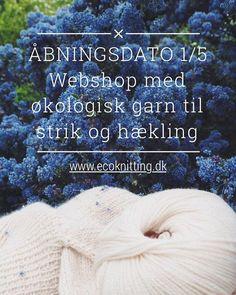 Så er det officielt! Vi åbner webshoppen på søndag d. 1. maj 2016  Den er muligvis ikke helt perfekt på åbningsdagen, men vi glæder os utroligt meget til at byde jer velkommen ✨ Hold gerne øje herinde og på vores Facebook-side, hvor vi vil poste vores åbningstilbud  #åbningsdag #åbningstilbud #webshop #økologisk #garn #organic #yarn #hækle #strikke #crochet #knitting #ecoknittingdk #igers #tagsforlikes #vsco #vscocam #vscogood