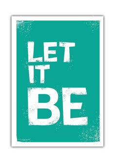 Quote - Let It Be