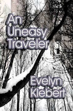 Released as an audio book narrated by me in 2016. https://www.amazon.com/Uneasy-Traveler-Evelyn-Klebert-ebook/dp/B002KHMTAU