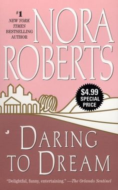 Daring to Dream: The Dream Trilogy #1 by Nora Roberts, http://www.amazon.com/dp/B000OCXHMW/ref=cm_sw_r_pi_dp_Xoidqb1A7DWN3