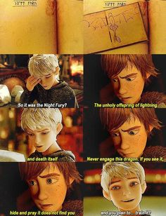 """Hahaha! Yep, isn't our Hiccup the coolest...risking his life to train the """"unholy offspring of lightning and death itself"""". lol Great Hiccup/Jack moment. They're like close friends...almost like brothers. Nope, that would be Toothless. lol"""