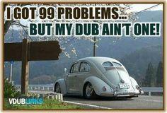 Love my Dub!