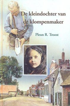 Troost, Pleun R.-De kleindochter van de klompenmaker