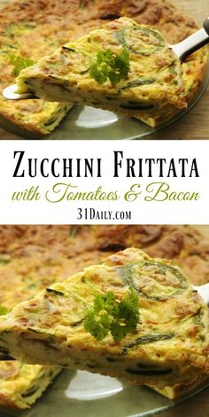 Quick Fix: Zucchini Frittata with Tomatoes and Bacon Recipe | 31Daily.com