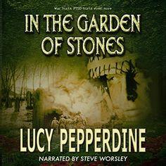 In the Garden of Stones Lucy Pepperdine…