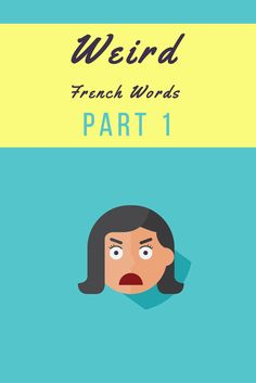 A new (and entertaining) article for you. Learn some new cool (but weird) French words. https://www.talkinfrench.com/french-weird-words-part-1/ Don't hesitate to share.