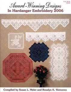 Award-Winning Designs in Hardanger Embroidery 2006