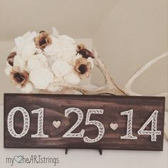 Date String Art sign- made to order by my2heARTstrings on Etsy https://www.etsy.com/listing/240021608/date-string-art-sign-made-to-order
