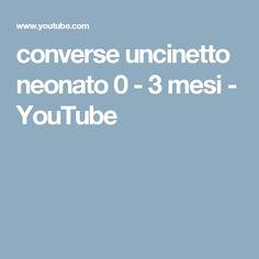 converse uncinetto neonato 0 - 3 mesi - YouTube