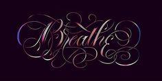 "betype: ""Breathe lettering by Gisela Ortega """