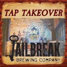 Join us Tuesday Feb 2nd for a Tap Takeover by @jailbreakbrewco featuring $3.50 pints and live music by @steveherreramusic by heavyseasalehse
