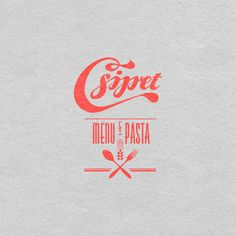 "CSIPET MENU RESTAURANT ""THE LOGO"" Vol.1 by Peter Molnar, via Behance"