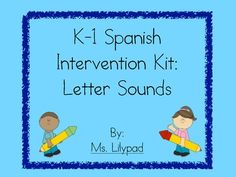 Spanish letter sounds intervention pack - work on letter sounds or names, phonemic awareness, letter formation, concepts of print, and more!