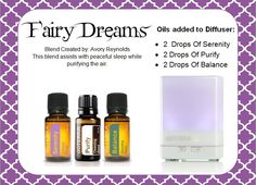 This magical trio helps me sleep through the night and breath better while I rest. After a night of diffusing the Fairy Dreams blend I found that I wake up refreshed and rejuvenated.