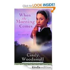 When the Morning Comes: Book 2 in the Sisters of the Quilt Amish Series