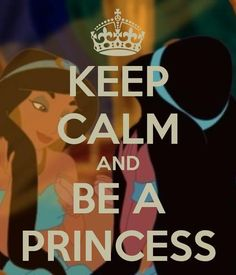 Never calm. But always a princess.