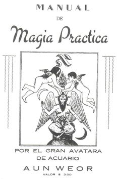 Manual de Magia Práctica - Aun Weor, 1953 Creatures Of The Night, Weird Creatures, Wiccan, Witchcraft, Magick Book, Occult Science, Occult Books, Demonology, Business Checks