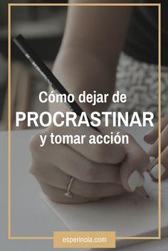 ¿Le sigues dando largas a tu proyecto? Toma acción hoy mismo y deja de #procrastinar con estos sencillos tips #Emprender #Emprendedores #NegociosOnline #Motivacion #Procrastinacion
