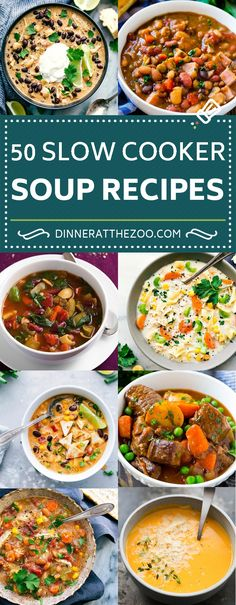 50 Slow Cooker Soup Recipes | Crock Pot Soup Recipes | Chicken Soup | Chowder | Beef Stew #soup #stew #slowcooker #crockpot #dinneratthezoo #dinner