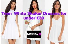 Buy White Teen Skater dresses online from leading Irish fashion website, Fashion.ie. Dresses from Boohoo, Missguided and PrettyLittleThing
