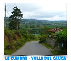 La Cumbre - #ValledelCauca #Colombia Country Roads, Running Away, Vacations, Colombia