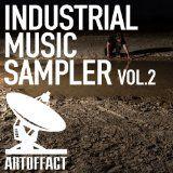 nice DANCE & DJ - Album - FREE -  Industrial Music Sampler 2 - Artoffact Records