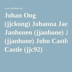 SlideShare luettelee käyttäjänsä aakkosjärjesteyksessä. Löysin itseni Johanin ja Johnin välistä: Johan Ong (jjckong) Johanna Janhonen (jjanhone) John Castle (jjc92)