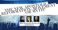 The New Apostolic Reformation: Movement or Myth? With Dr. Doug Geivett, Holly Pivec, and Dr. Michael Brown — The Alisa Childers Podcast #19