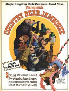 "gameraboy: "" Ad for the opening of the new Country Bear Jamboree, from the Magic Kingdom Club, February From Vintage Disneyland Ticket "" Vintage Disney Posters, Retro Disney, Disney Movie Posters, Vintage Disneyland, Old Disney, Disney Love, Disney Magic, Vintage Mickey, Disneyland California"