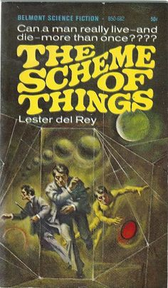 awesome classic sci-fi book cover Lester dek Rey The scheme of things Science Fiction Magazines, Pulp Fiction Book, Vintage Book Covers, Comic Book Covers, Vintage Books, Classic Sci Fi Books, 70s Sci Fi Art, Book Cover Art, Book Art