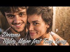 Dreams - Stylez Major feat Tony Sway (Tradução) Trilha Sonora de Totalme...