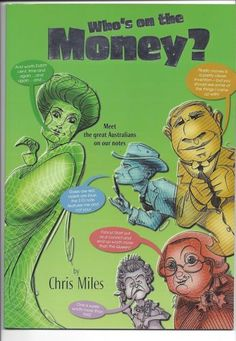WHOS-ON-THE-MONEY-Chris-Miles-MEET-AUSTRALIANS-ON-OUR-NOTES-history-EDUCATIONAL