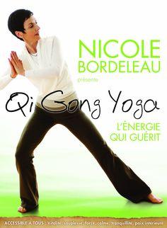 Qi Gong Yoga - Le yoga qui guérit Version française: Amazon.ca: Nicole Bordeleau: DVD