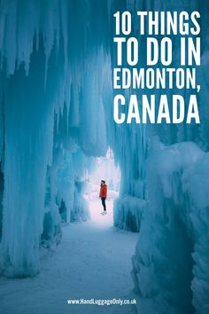 10 Things To See And Do In Edmonton, Alberta, Canada
