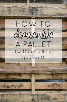 disassemble a pallet without a sawsall- tutorial to take apart a pallet How to disassemble a pallet without killing yourself! SO Helpful!How to disassemble a pallet without killing yourself! SO Helpful! Diy Craft Projects, Woodworking Projects Diy, Diy Pallet Projects, Project Ideas, Woodworking Plans, Diy Pallet Wall, Pallet Wood Walls, Pallet Boards, Woodworking Shop