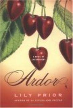 """A Review of Lily Prior's Third Novel """"Ardor"""""""