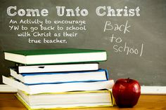 """Back to school activity. Incorporates """"Come Unto Christ"""" theme. Activities and spiritual mini lessons"""