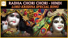 Bhagawan Shri Krishna Hindi Devotional songs and Bhajans. Listen to Radha Chori Chori Hindi Song on Bhakti. Sri Krishna is recognized as the complete and eighth avatar of the God Vishnu or as the Supreme God in his own right. Krishna is one of the most widely revered and popular of all Hindu deities.