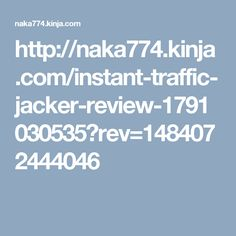 http://naka774.kinja.com/instant-traffic-jacker-review-1791030535?rev=1484072444046 Instant Traffic Jacker Review – The Instant Traffic Video PDF GUIDE details is Super System Glynn K   use in his business on a daily basis to generate fresh leads that ultimately generates his cold hard cash in  CPA and affiliate commissions,Get & Try: http://infactreview.com/instant-traffic-jacker-review-discount-bonus/