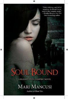 Soul Bound (A BLOOD COVEN VAMPIRE NOVEL) by Mari Mancusi, http://www.amazon.com/dp/B006LU1PAW/ref=cm_sw_r_pi_dp_3sX9rb0NY98C1
