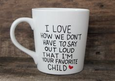 Funny Coffee Mug - I Love How We - Hand Painted Mug - Parent Gift - Mom Mug - Dad Mug from MorningSunshineShop on Etsy. Saved to Gifts For Mom.