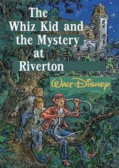 The Whiz Kid and the Mystery at Riverton (1974) Buried Treasure, Book Nooks, Classic Movies, Disney Movies, Inventions, Mystery, Ebooks, Author, Reading
