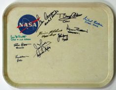 || A NASA cafeteria tray signed by Apollo astronauts with their favorite cafeteria food. Apart from being a fascinating study in handwriting personality analysis, I love their favorite foods: For example: Frank - Jello, Jim McD - pie and ice-cream, Dave - Brownies, Al - Spaghetti.
