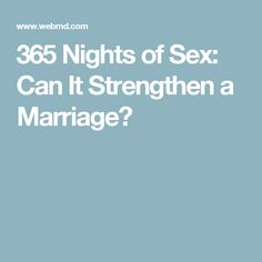 365 Nights of Sex: Can It Strengthen a Marriage?