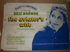 The aviater's Wife, UK Quad.  Director/Writ: Eric Rohmer (1981) Stars: Philippe Marlaud, Marie Rivière, Anne-Laure Meury