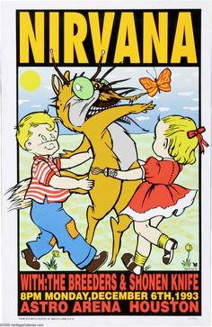 Nirvana | 12/6/93 | Astro Arena | Houston,TX | Community Post: 29 Of The Most Awesome Concert Posters You Will Ever See