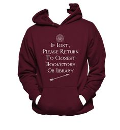 If lost, please return to closest bookstore or library,  Hoodie