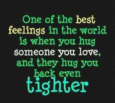 Hugs Hint Hint Shelly. lol Just razzing ya. ;-)