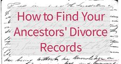 How to Find Your Ancestors' Divorce Records - Divorce records can give your genealogy a real boost. Finding those records can be tricky. Genealogy Search, Family Genealogy, Find Your Ancestors, Genealogy Websites, Genealogy Forms, Family Tree Research, Marriage Records, My Family History, Family Roots