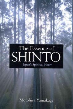In The Essence of Shinto , revered Shinto master Motohisa Yamakage explains the core values of Shinto and explores both basic tenets and its more esoteric points in terms readily accessible to the mod
